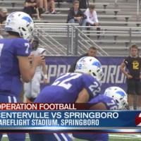 Operation Football Week 5: Centerville at Springboro