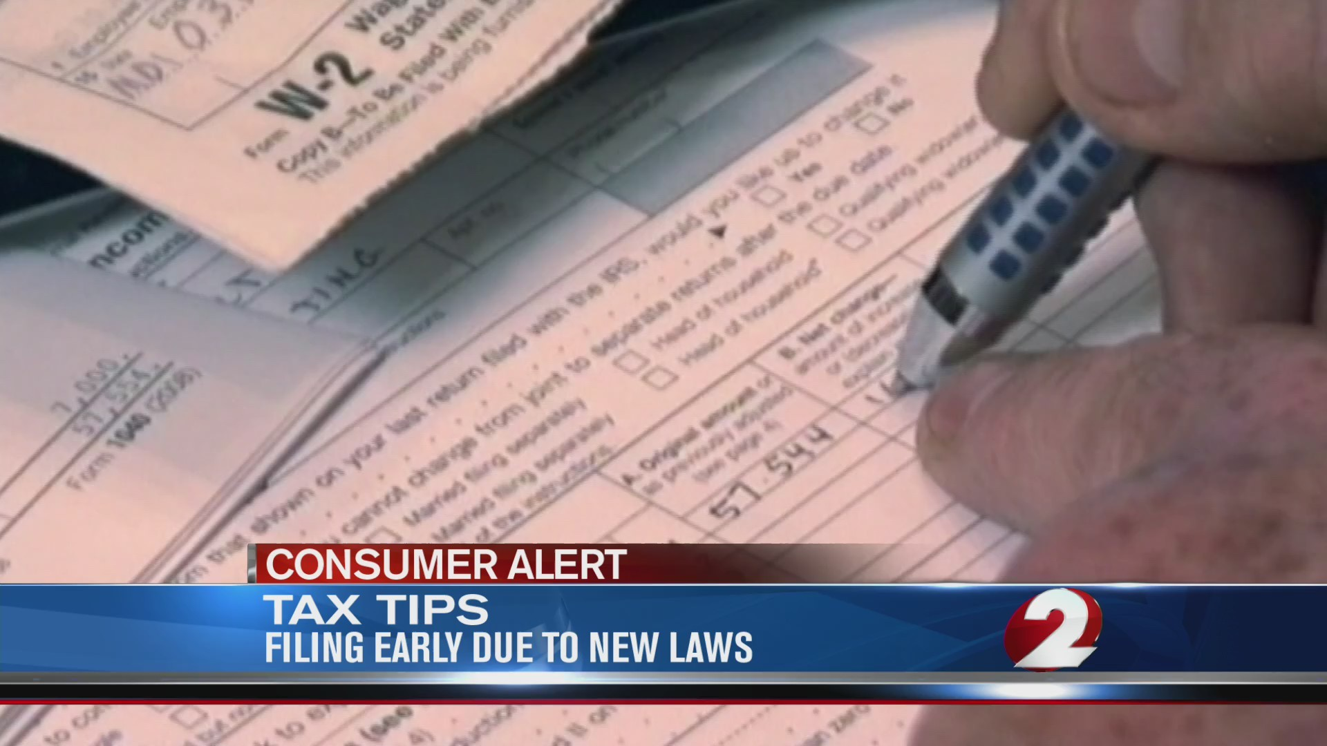Tax tips; Filing early due to new laws