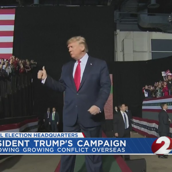 President Trump's campaign following growing conflict overseas