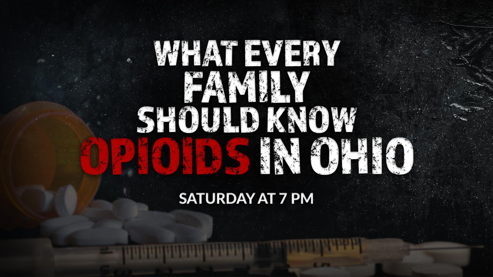 opioids in Ohio_Saturday 7 pm